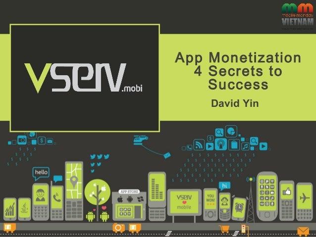 [Mobile Monday T7] - 4 Secrets to successful app Monetization