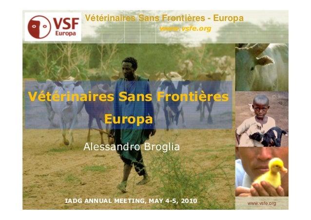 Vétérinaires Sans Frontières - Europa                             www.vsfe.orgVétérinaires Sans Frontières              Eu...