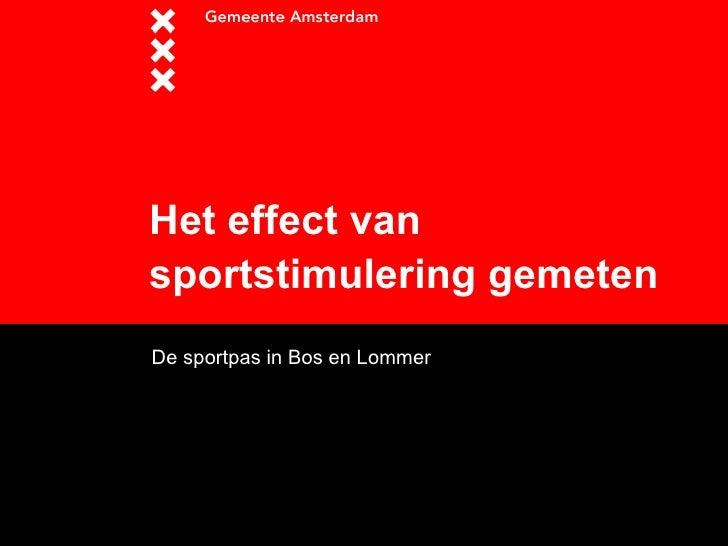 Het effect van sportstimulering gemeten   De sportpas in Bos en Lommer