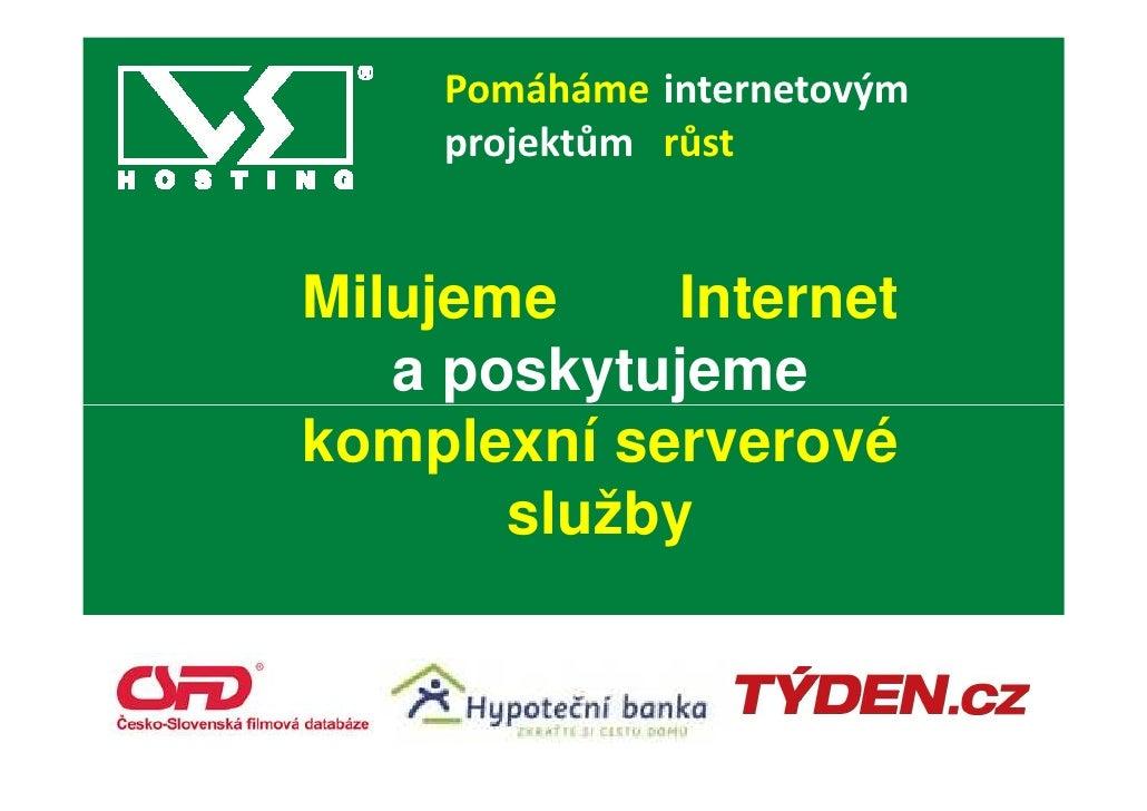 99 vteřin představení nového člena VSHosting - Ivo Horák (Marketing & Key Account Manager, VSHosting)