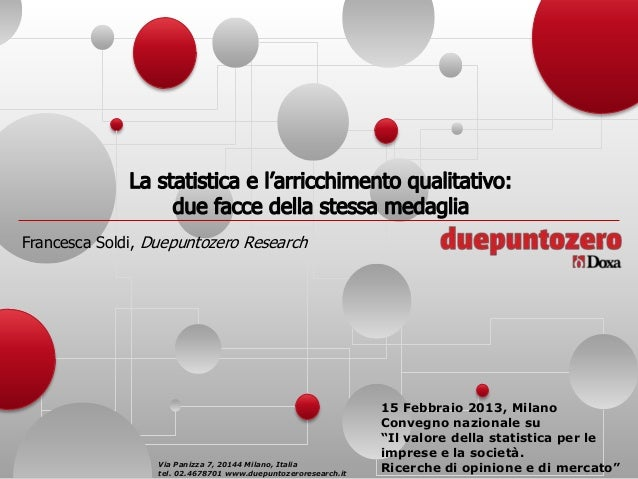 Francesca Soldi, Duepuntozero Research                                                                15 Febbraio 2013, Mi...