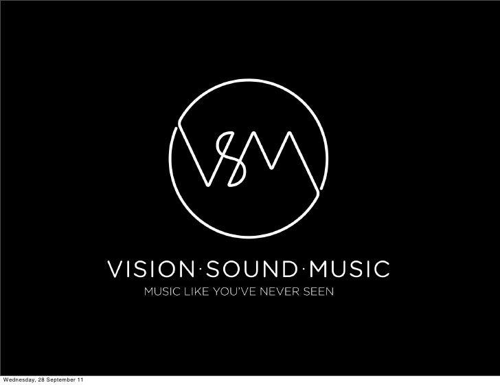 Vision Sound Music 2011 round up