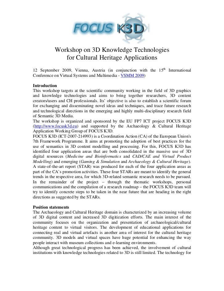 Workshop on 3D Knowledge Technologies                for Cultural Heritage Applications 12 September 2009, Vienna, Austria...