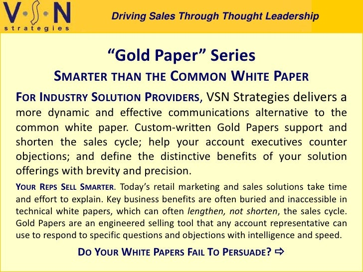 """Driving Sales Through Thought Leadership                          """"Gold Paper"""" Series          SMARTER THAN THE COMMON WHI..."""
