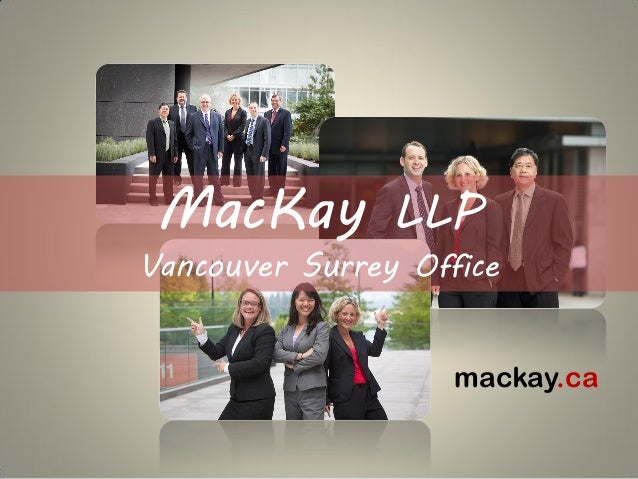 MacKay LLP - Vancouver and Surrey Office