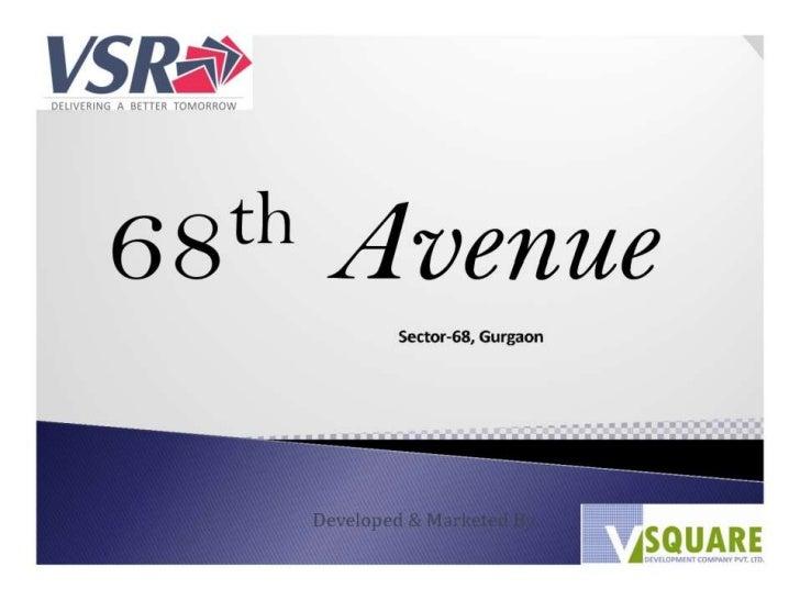 Vsr 68 avenue-gurgaon @ 9811426116