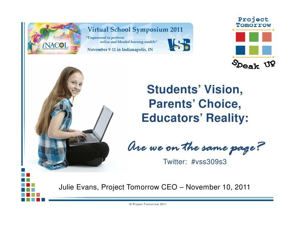 Students' Vision, Parents' Choice, Educators' Reality: