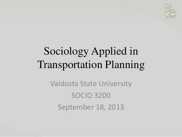 Sociology Applied to Transportation Planning