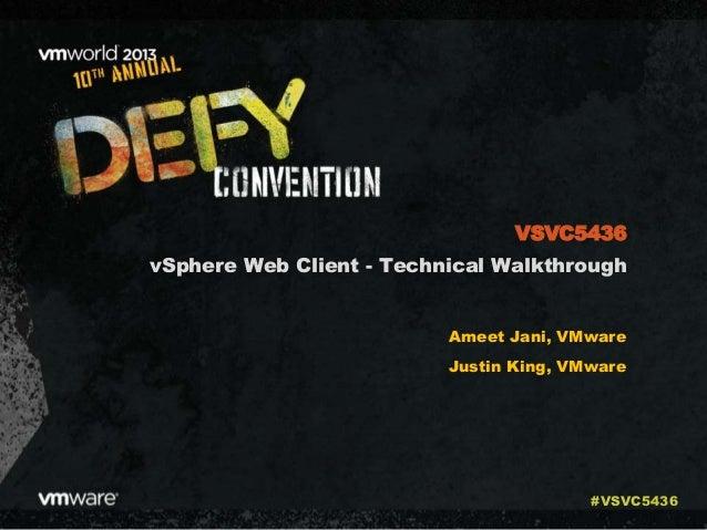 VMworld 2013: vSphere Web Client - Technical Walkthrough