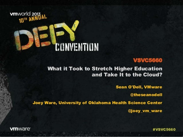 VMworld 2013: What it Took to Stretch Higher Education and Take It to the Cloud?