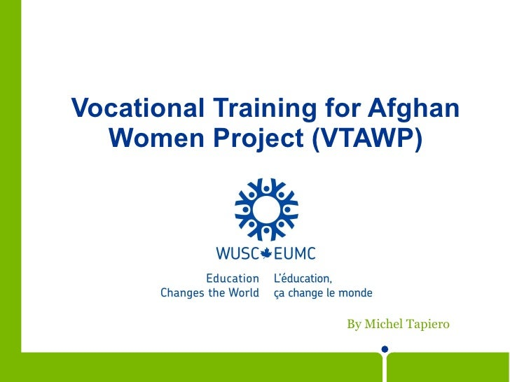 Vocational Training for Afghan Women Project (VTAWP) By Michel Tapiero