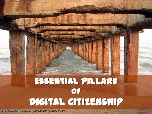 Essential Pillars                                                         of                      Digital Citizenshiphttp:...