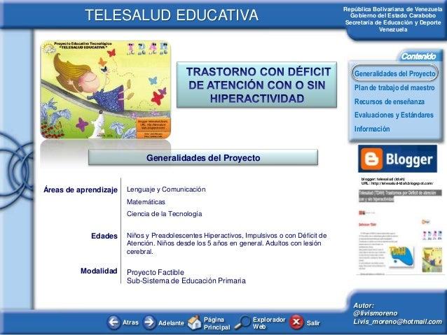 Atras AdelantePáginaPrincipalSalirGeneralidades del ProyectoPlan de trabajo del maestroEvaluaciones y EstándaresRecursos d...