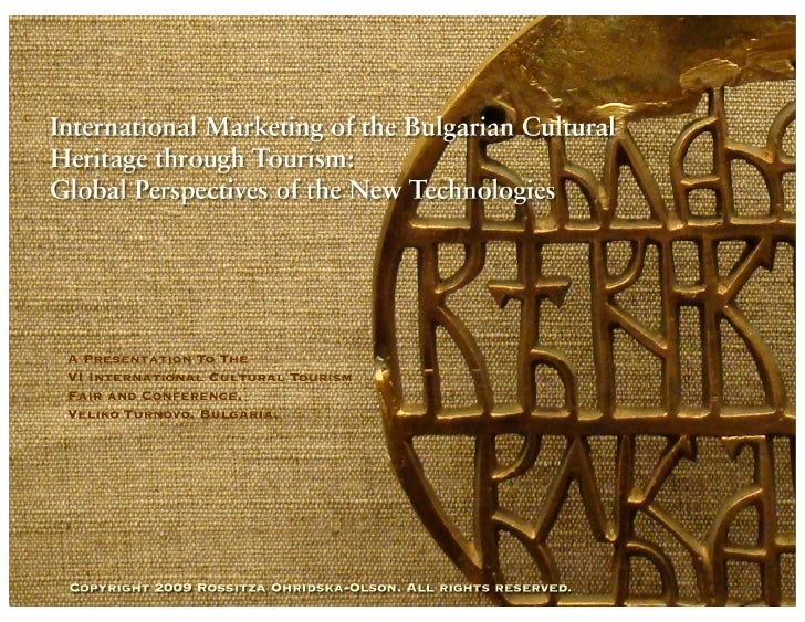 International Marketing of the Bulgarian Cultural Heritage through Tourism:                                               ...