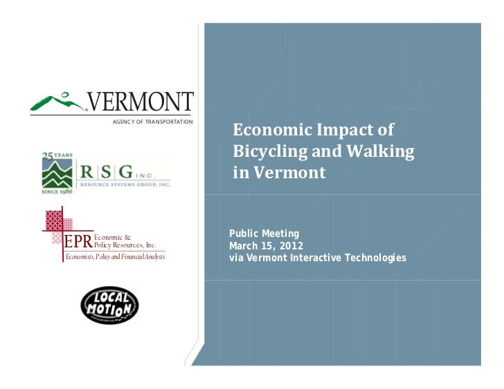 VERMONT        ®                   AGENCY OF TRANSPORTATION                                              Economic	Impact	o...