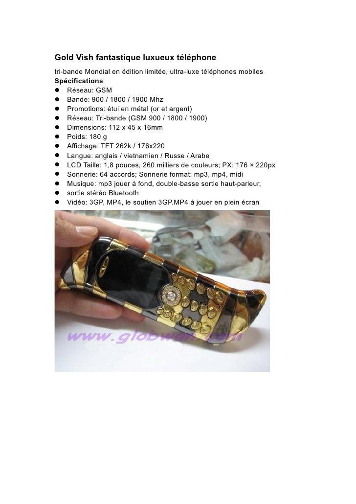 Gold Vish fantastique luxueux téléphone tri-bande Mondial en édition limitée, ultra-luxe téléphones mobiles Spécifications...