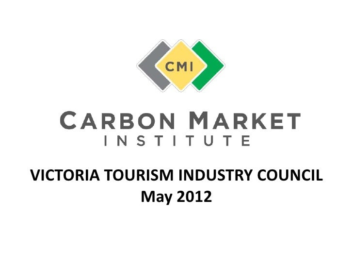 VICTORIA TOURISM INDUSTRY COUNCIL            May 2012