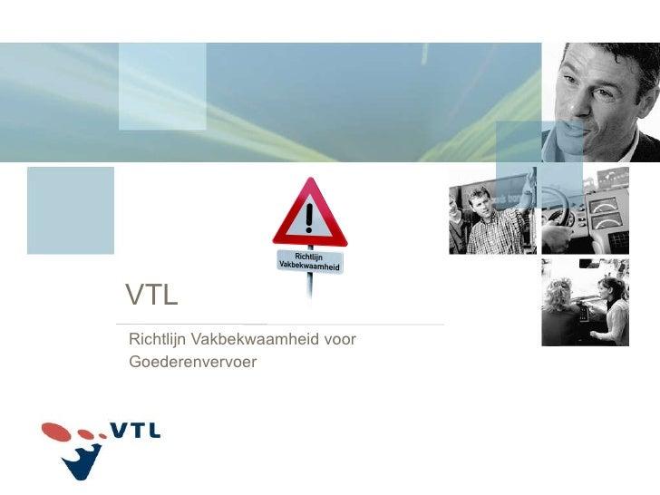 VTL Richtlijn Vakbekwaamheid voor Goederenvervoer