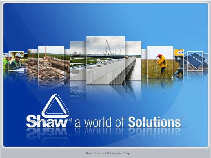 Shaw's Environmental & Infrastructure Group<br />