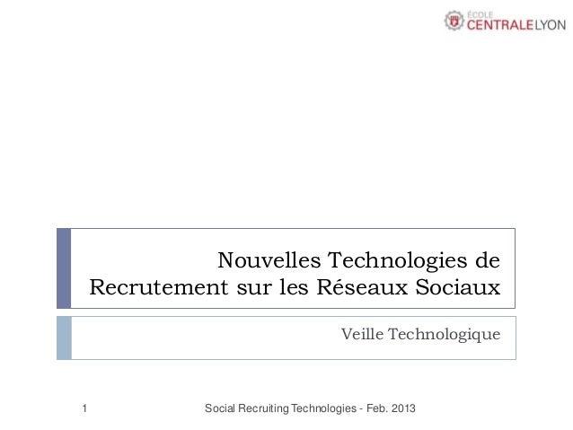 Nouvelles Technologies de    Recrutement sur les Réseaux Sociaux                                        Veille Technologiq...