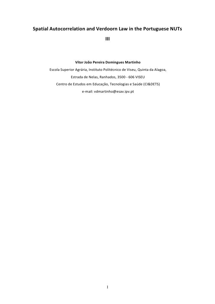 Spatial Autocorrelation and Verdoorn Law in the Portuguese NUTs                                          III              ...