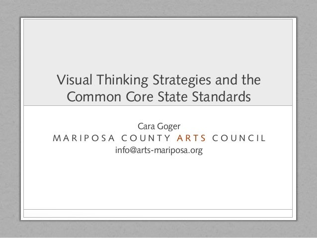 [THVInstitute13] Visual Thinking Strategies and the Common Core State Standards