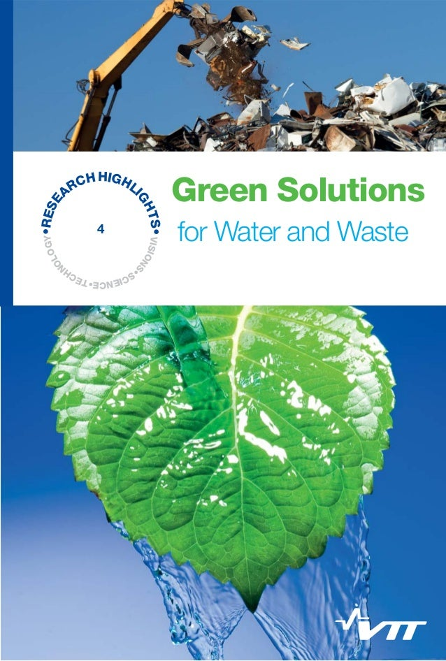 Research highlights in Green solutions for water and waste