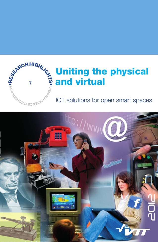 Uniting the physical and virtual — ICT solutions for open smart spaces
