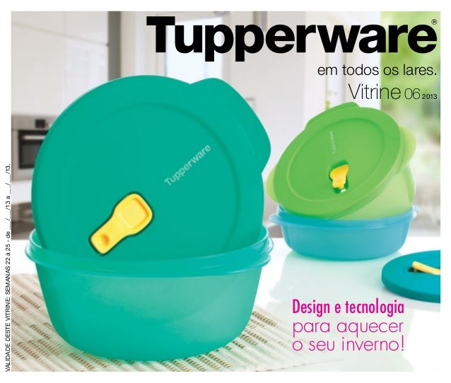 Vitrine 06/2013 - Tupperware