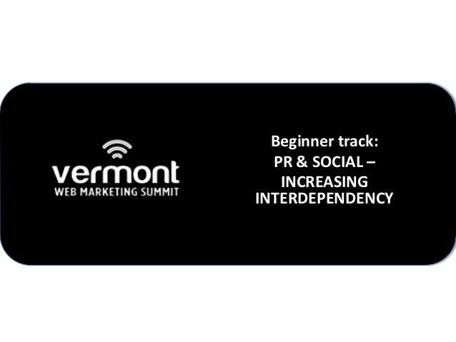 Beginner track:  PR & SOCIAL –   INCREASINGINTERDEPENDENCY
