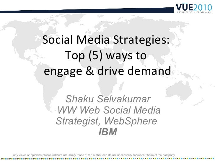 Social Media Strategies:                         Top (5) ways to                     engage & drive demand                ...