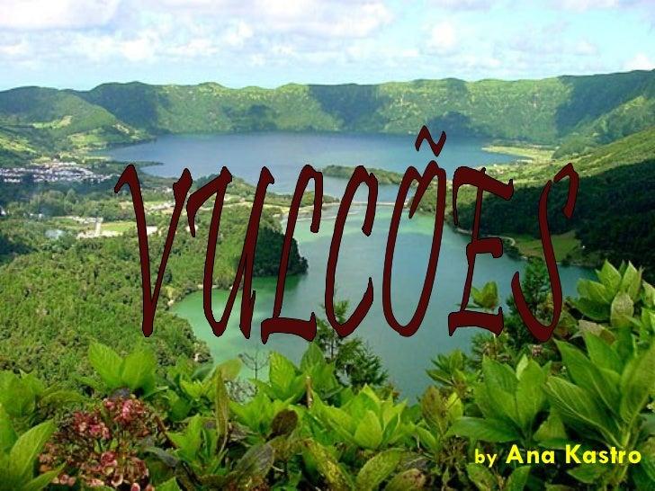 Vulcanismo - parte 2