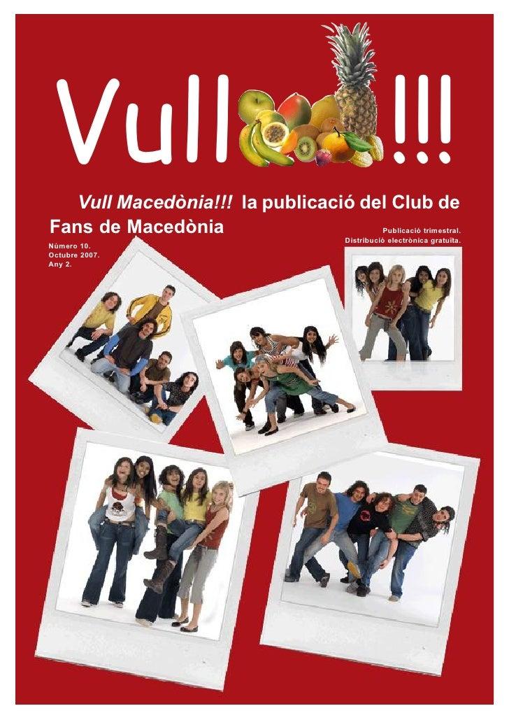 Vull   Vull Macedònia!!! la publicació del Club de                                                      !!!Fans de Macedòn...