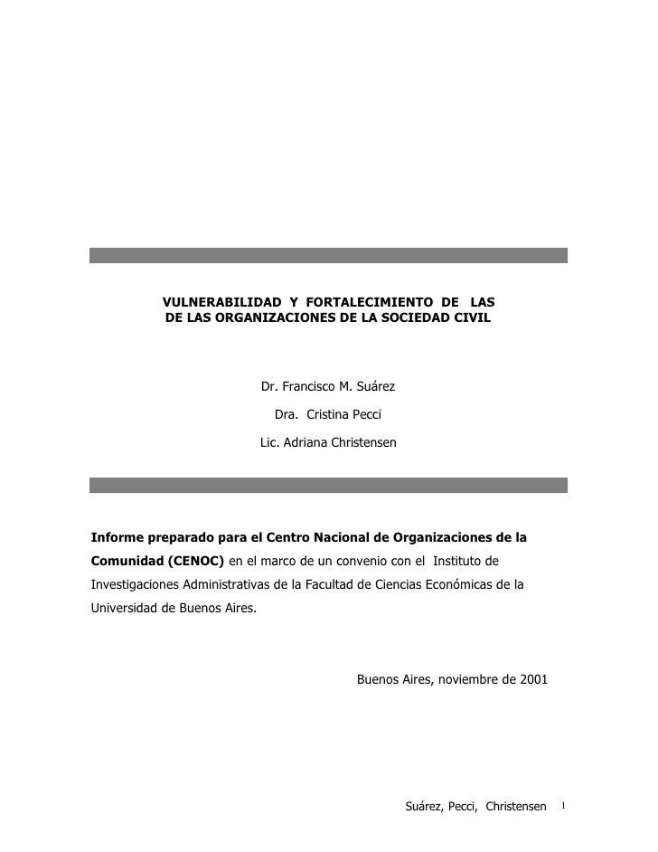 VULNERABILIDAD Y FORTALECIMIENTO DE LAS             DE LAS ORGANIZACIONES DE LA SOCIEDAD CIVIL                            ...
