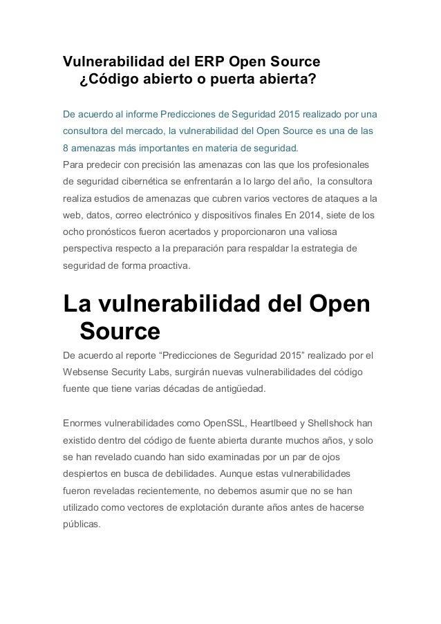 Vulnerabilidad del ERP Open Source ¿Código abierto o puerta abierta? De acuerdo al informe Predicciones de Seguridad 2015 ...