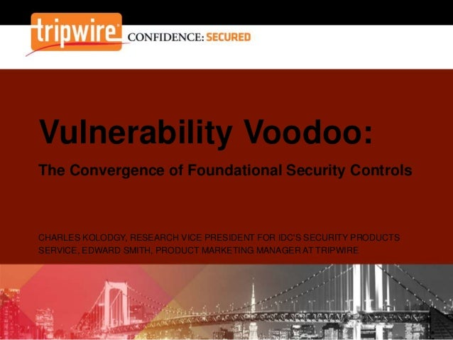 Vulnerability Voodoo and the Convergence of Foundational Security Controls