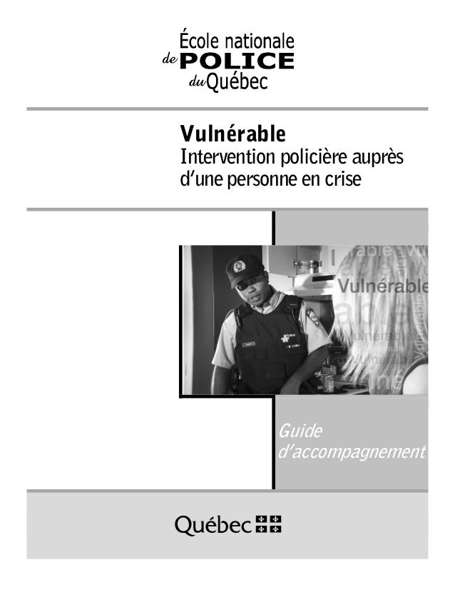 Vulnérable  Intervention policière auprès d'une personne en crise  Guide d'accompagnement
