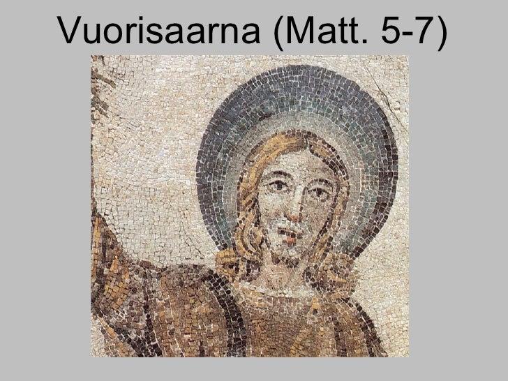 Vuorisaarna (Matt. 5-7)