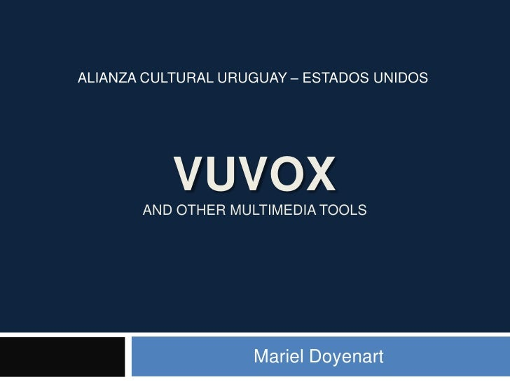 Vuvox and other multimedia tools