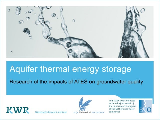 Aquifer thermal energy storageResearch of the impacts of ATES on groundwater quality