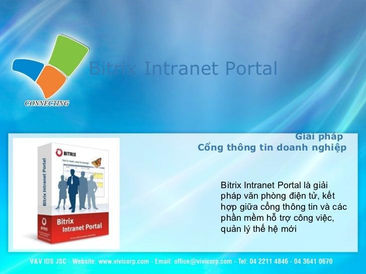 Bitrix Intranet Portal   Giải pháp  Cổng thông tin doanh nghiệp Bitrix Intranet Portal là giải pháp văn phòng điện tử, kết...
