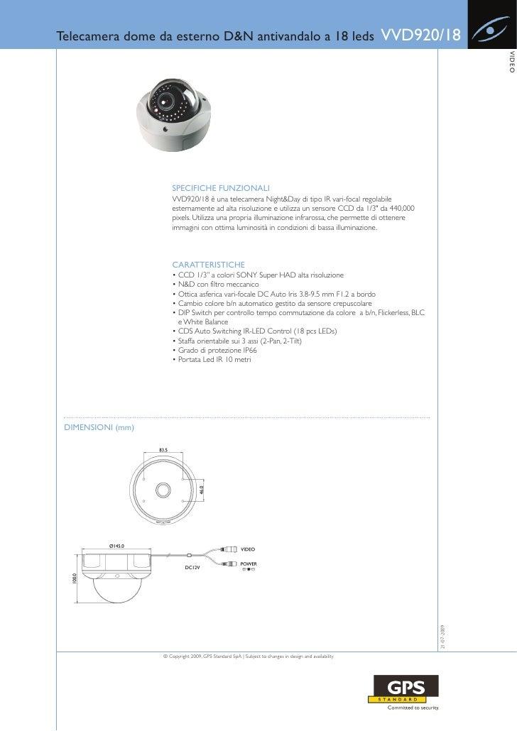 Telecamera dome da esterno D&N antivandalo a 18 leds                                                    VVD920/18         ...