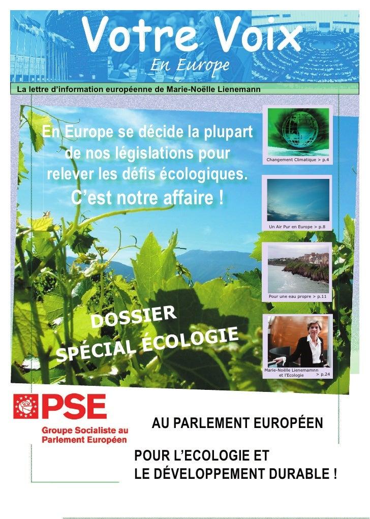 Votre Voix                   En Europe La lettre d'information européenne de Marie-Noëlle Lienemann           En Europe se...