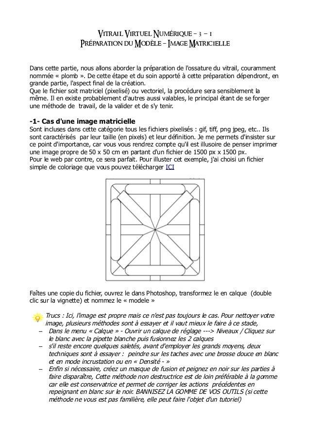 Vitrail Virtuel Numérique 3 1– - Préparation du Modèle Image Matricielle– Dans cette partie, nous allons aborder la prépar...