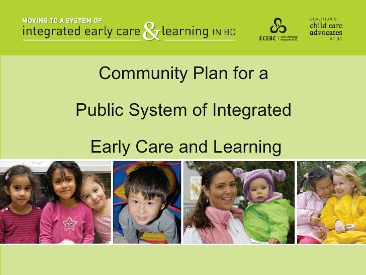 Community Plan for aPublic System of Integrated Early Care and Learning