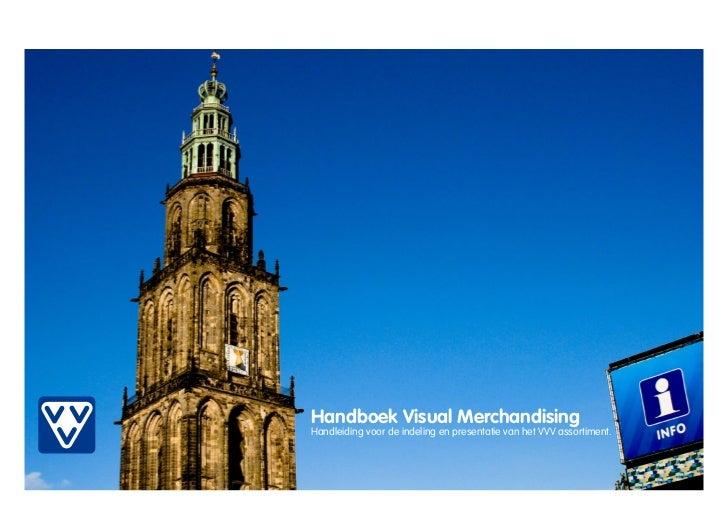 VVV Groningen visual merchandising manual