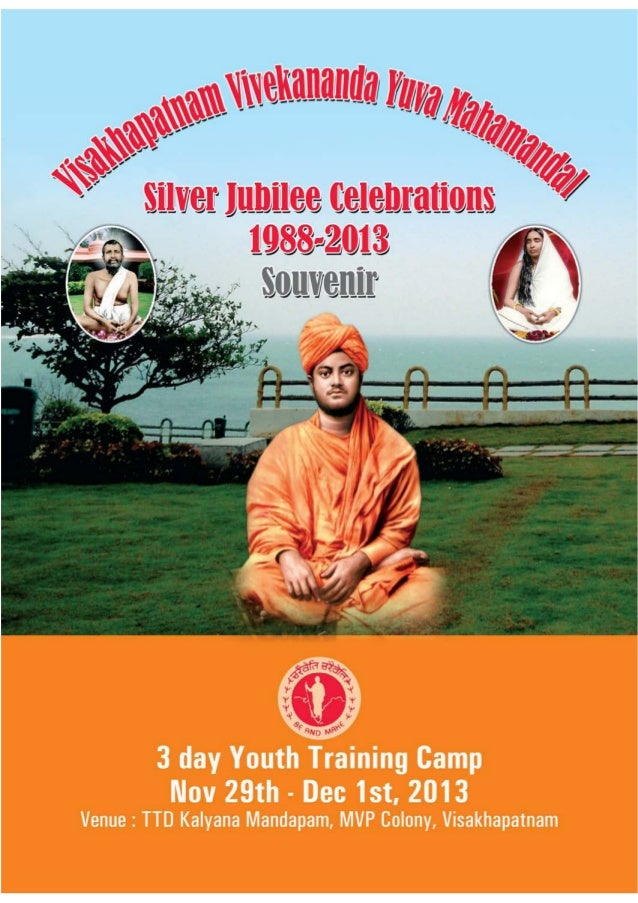 2 VVYM Silver Jubilee Celebrations : Nov, 2013 Release : 3 day Youth Training Camp Copies : 1,000 VISAKHAPATNAM VIVEKANAND...