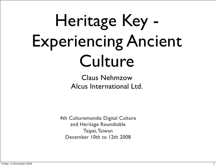 Heritage Key -                        Experiencing Ancient                              Culture                           ...