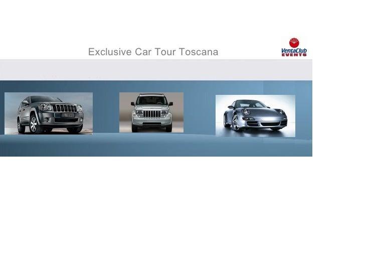 Exclusive Car Tour Toscana