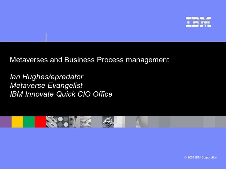 Business Process Management and Virtual Worlds